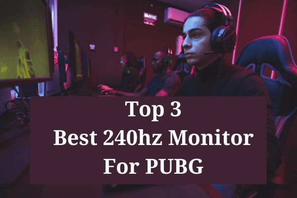 Best 240hz Monitor For PUBG